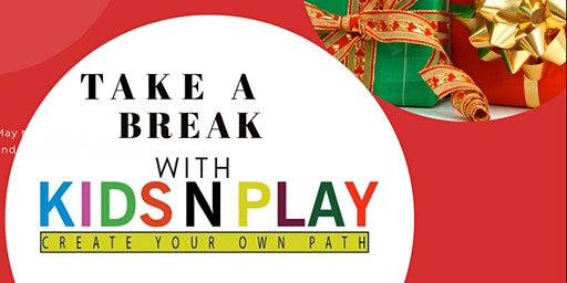 Take a Break With KIDS N PLAY Fundraiser