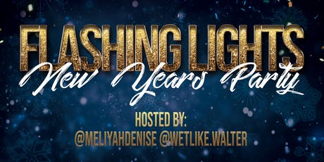 FLASHING LIGHTS: New Years Day Party tickets