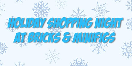 LEGO Holiday Shopping Night tickets
