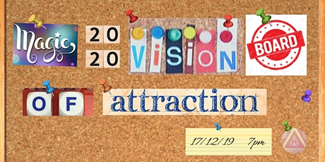 Magic Law of Attraction 20/2o Vision Board Workshop ( Meditation - Crafting - Social )  tickets