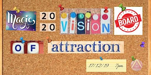 Magic Law of Attraction 20/2o Vision Board Workshop ( Meditation - Crafting - Social )