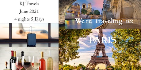 Oh My Goodness....We're Going to Paris, France  {June 2021} tickets