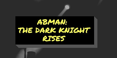 Abman: The Dark Knight Rises