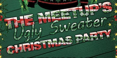 The Meet Up Ugly Sweater Christmas Party tickets