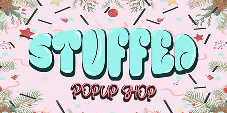 STUFFED: The Holiday Pop - Up Event tickets