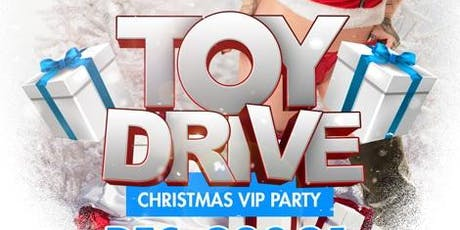 Hustler Club: Toys for Ta-tas, Toy Drive Christmas VIP Party tickets