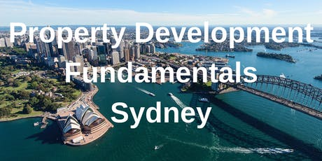 Property Development Fundamentals Sydney - 1 Day Workshop tickets