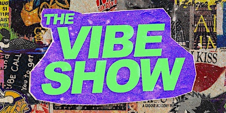 The Vibe Show Pt.3 tickets
