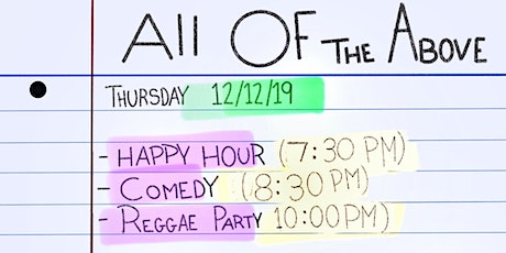ALL OF THE ABOVE (COMEDY SHOW + PARTY) tickets