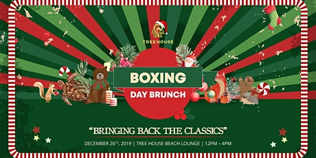 BOXING DAY BRUNCH | TREE HOUSE PHUKET tickets