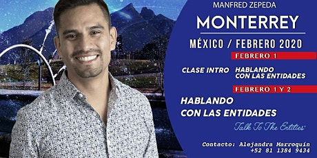 Hablando con las Entidades | Talk To The Entities | Monterrey | Manfred Z. tickets