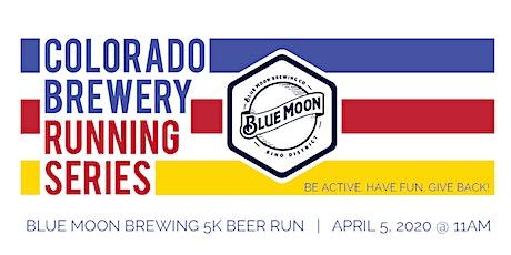 Beer Run - Blue Moon Brewing 5k   Colorado Brewery Running Series tickets