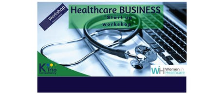 Healthcare Business startup & scaleup Workshop for carehome,nursing agency, nursing recruitment and other healthcare businesses tickets