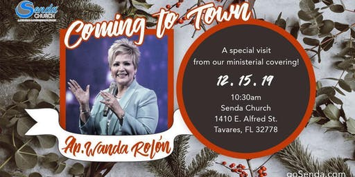 Apostle Wanda Rolón is Coming to Town
