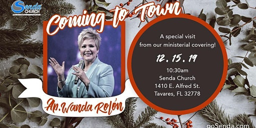 Apostle Wanda Rolón is Coming to Town