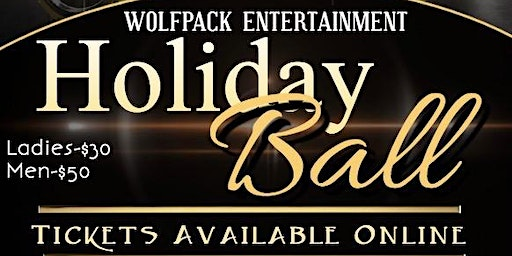 WolfPack Holiday Ball (Andrews 25th)