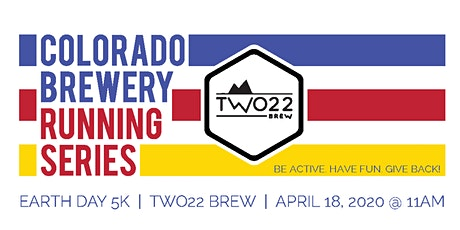 Earth Day 5k - Two22 Brew | Colorado Brewery Running Series tickets