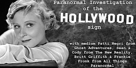 Paranormal Investigation of the Hollywood Sign tickets