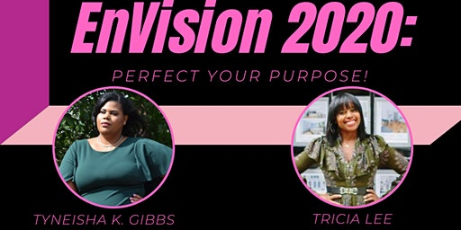 EnVision 2020: Perfect Your Purpose!