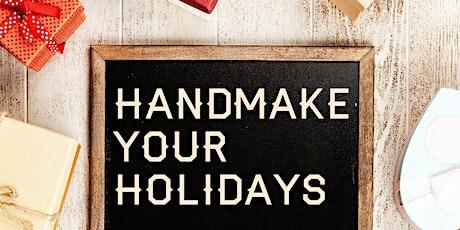 Handmake Your Holidays: a DIY market tickets
