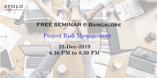 FREE SEMINAR on Project Risk Management @ Bangalore