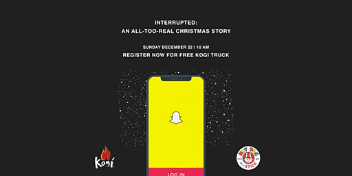 Interrupted: An All-Too-Real Christmas Story (FREE KOGI TRUCK AND MORE!)