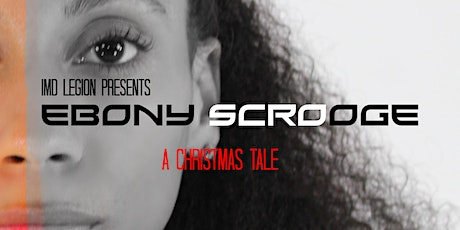 Ebony Scrooge A Christmas Tale (2.0) tickets