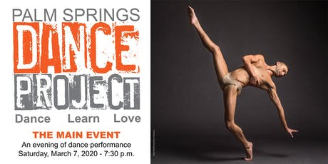 Palm Springs Dance Project Main Event: An Eve of  Vibrant Dance tickets