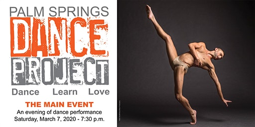 Palm Springs Dance Project Main Event: An Eve of  Vibrant Dance