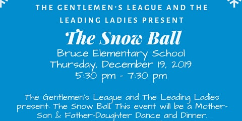 The Snow Ball: A Mother-Son & Father-Daughter Dance and Dinner