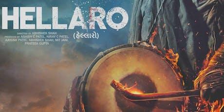 Hellaro ( 2nd Show ) 5.45 PM tickets