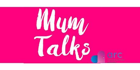 Mum Talks - Tribe  tickets