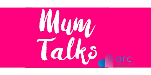 Mum Talks - Tribe for ARC Cancer Support