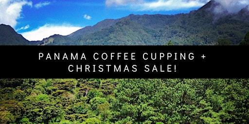 Panama Coffee Cupping and Christmas Sale!