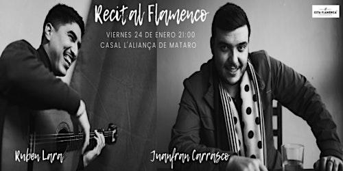 MATARÓ FLAMENCA - JuanFran Carrasco y Rubén Lara