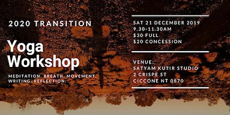 2020 Transition: Yoga Workshop tickets
