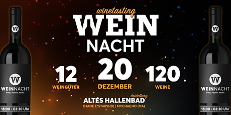 Weinnacht - Wine, Food & Music   Altes Hallenbad Tickets