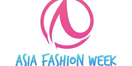 Asia Fashion Week Model & Designer Casting Call tickets
