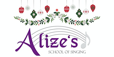 Alize's School of Singing Christmas Concert tickets