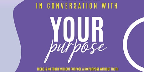 In Conversation With Your Purpose  tickets