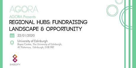 Regional Hubs: Fundraising Landscape & Opportunity tickets