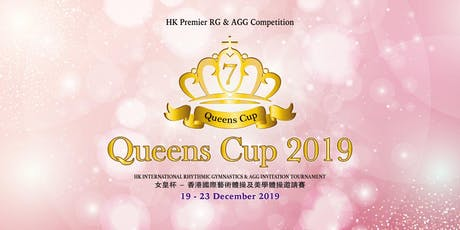 7th Queens Cup - HK International Rhythmic Gymnastics & AGG Tournament 2019 tickets