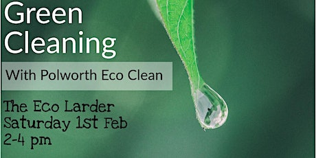 Green Cleaning at The Eco Larder tickets