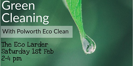 Green Cleaning at The Eco Larder