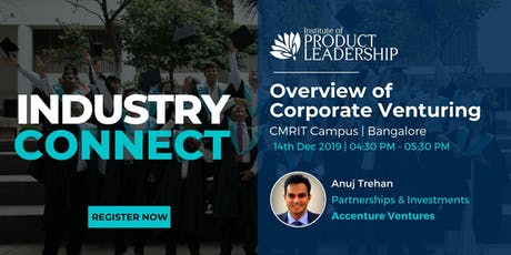 Industry CONNECT: Overview of Corporate Venturing tickets