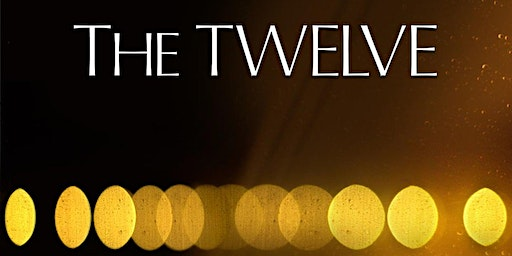 The Twelve - A film evening