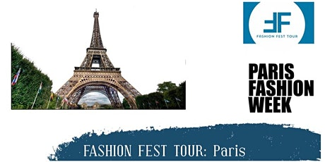 Fashion Fest Tour : Paris Fashion week  Tickets