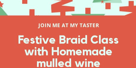 Festive Braid Masterclass  tickets