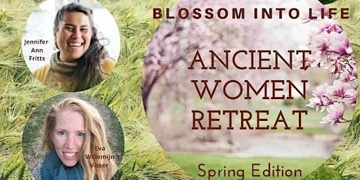 ANCIENT WOMEN RETREAT: Blossom into Life