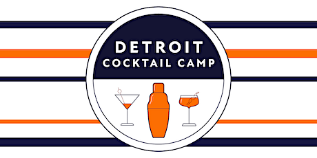 Detroit Cocktail Camp - Whiskey: From Grain to Glass tickets